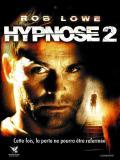 Affiche de Hypnose 2