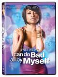 Affiche de I Can Do Bad All by Myself