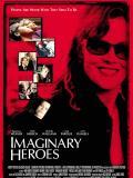 Affiche de Imaginary Heroes