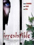 Affiche de Irresistible
