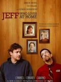 Affiche de Jeff, Who Lives at Home