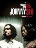 Affiche de Johnny 316