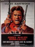 Affiche de Josey Wales hors la loi