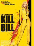 Affiche de Kill Bill : Volume 1