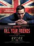 Affiche de Kill Your Friends