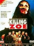 Affiche de Killing Zoe