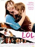 Affiche de LOL (laughing out loud) ®