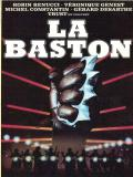 Affiche de La Baston
