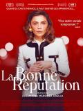 Affiche de La Bonne réputation