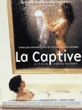 Affiche de La Captive