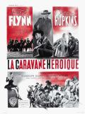 Affiche de La Caravane héroïque