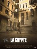 Affiche de La Crypte
