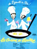 Affiche de La Cuisine au beurre