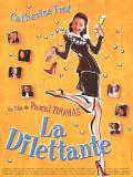 Affiche de La Dilettante