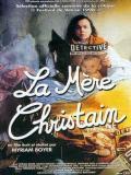 Affiche de La Mère Christain