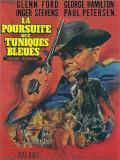 Affiche de La Poursuite des tuniques bleues