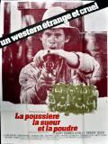 Affiche de La Poussière, la sueur et la poudre