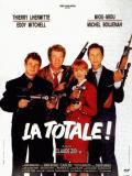 Affiche de La Totale!