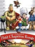 Affiche de La Véritable histoire du petit chaperon rouge