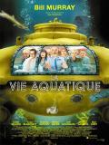Affiche de La Vie aquatique