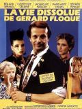 Affiche de La Vie dissolue de Gérard Floque