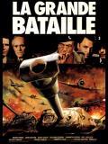 Affiche de La grande bataille