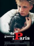 Affiche de La guerre à Paris