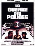 Affiche de La guerre des polices