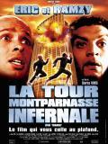 Affiche de La tour Montparnasse infernale