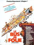 Affiche de Le Bus en folie