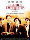 Affiche de Le Club des empereurs