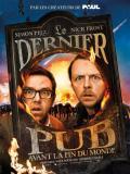 Affiche de Le Dernier pub avant la fin du monde