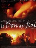 Affiche de Le Don du roi
