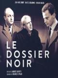 Affiche de Le Dossier noir