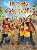 Affiche de Le Gang des champions 3