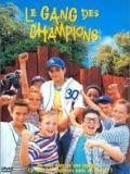 Affiche de Le Gang des champions