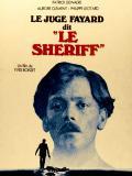 Affiche de Le Juge Fayard dit le shériff