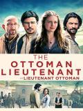 Affiche de Le Lieutenant Ottoman