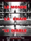 Affiche de Le Monde, la chair et le diable
