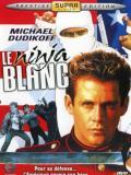Affiche de Le Ninja blanc