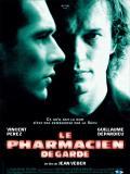 Affiche de Le Pharmacien de garde