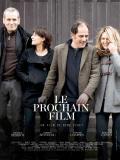 Affiche de Le Prochain Film