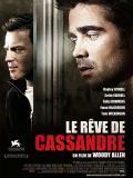Affiche de Le Rêve de Cassandre