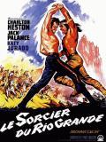 Affiche de Le Sorcier du Rio Grande