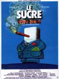 Affiche de Le Sucre