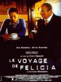 Affiche de Le Voyage de Felicia