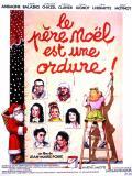 Affiche de Le Père Noël est une ordure