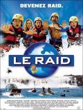 Affiche de Le raid