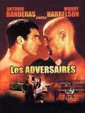 Affiche de Les Adversaires
