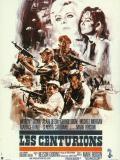 Affiche de Les Centurions